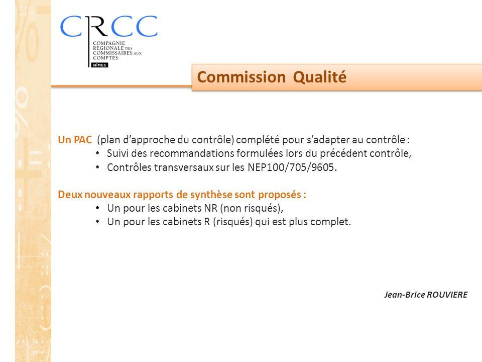 Commission Qualité Un PAC (plan d'approche du contrôle) complété pour s'adapter au contrôle :