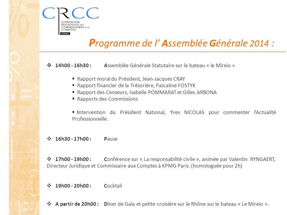 Programme de l' Assemblée Générale 2014 :