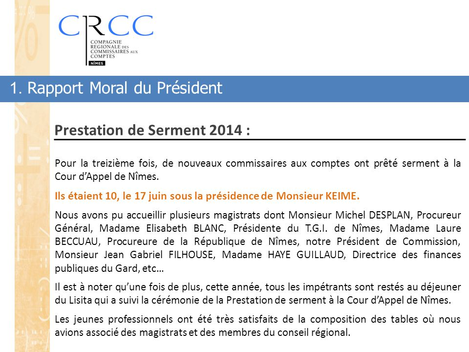 Prestation de Serment 2014 :