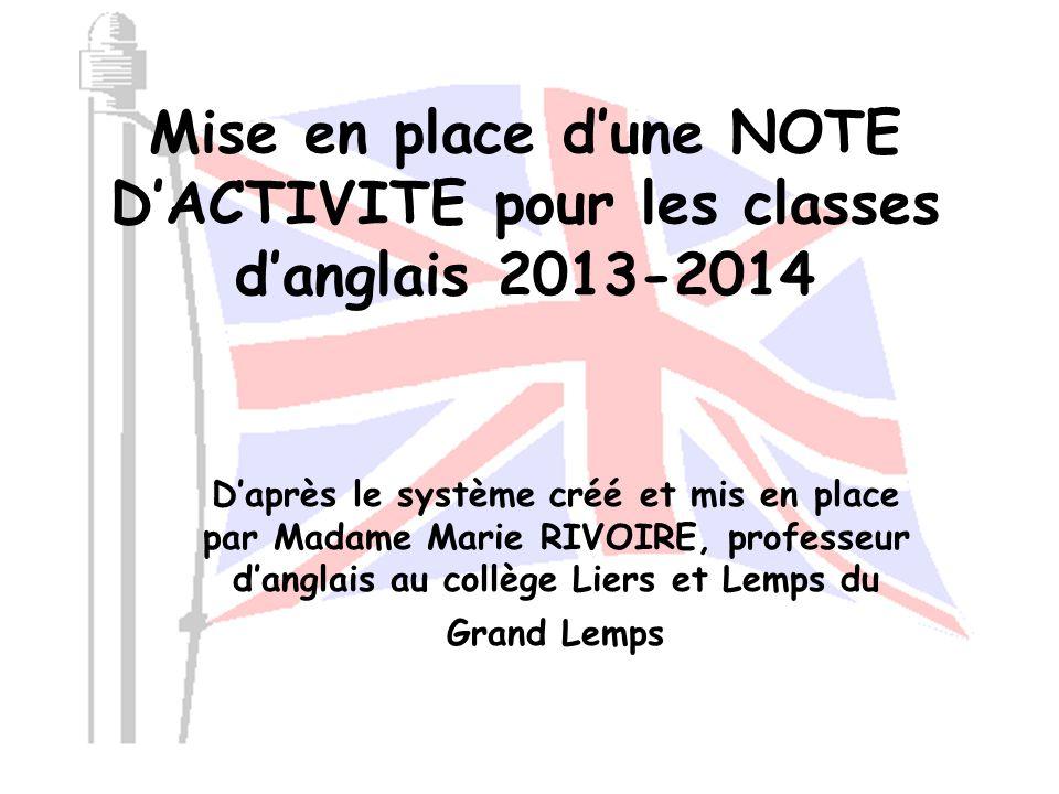 Mise en place d'une NOTE D'ACTIVITE pour les classes d'anglais 2013-2014