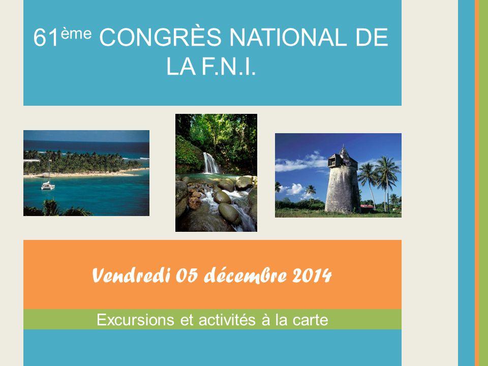61ème CONGRÈS NATIONAL DE LA F.N.I.