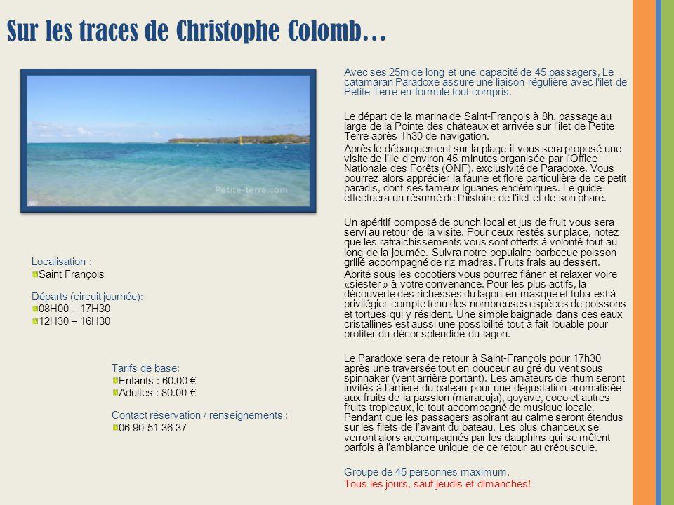 Sur les traces de Christophe Colomb…