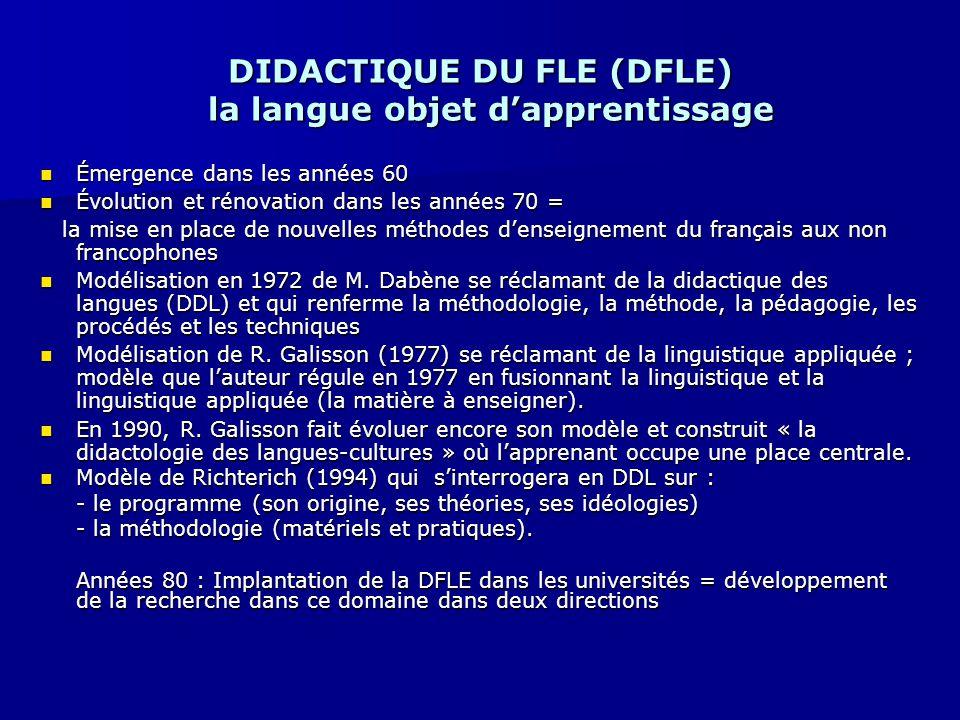 DIDACTIQUE DU FLE (DFLE) la langue objet d'apprentissage