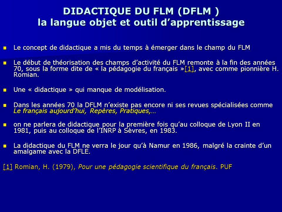 DIDACTIQUE DU FLM (DFLM ) la langue objet et outil d'apprentissage