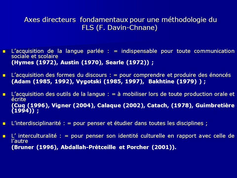 Axes directeurs fondamentaux pour une méthodologie du FLS (F