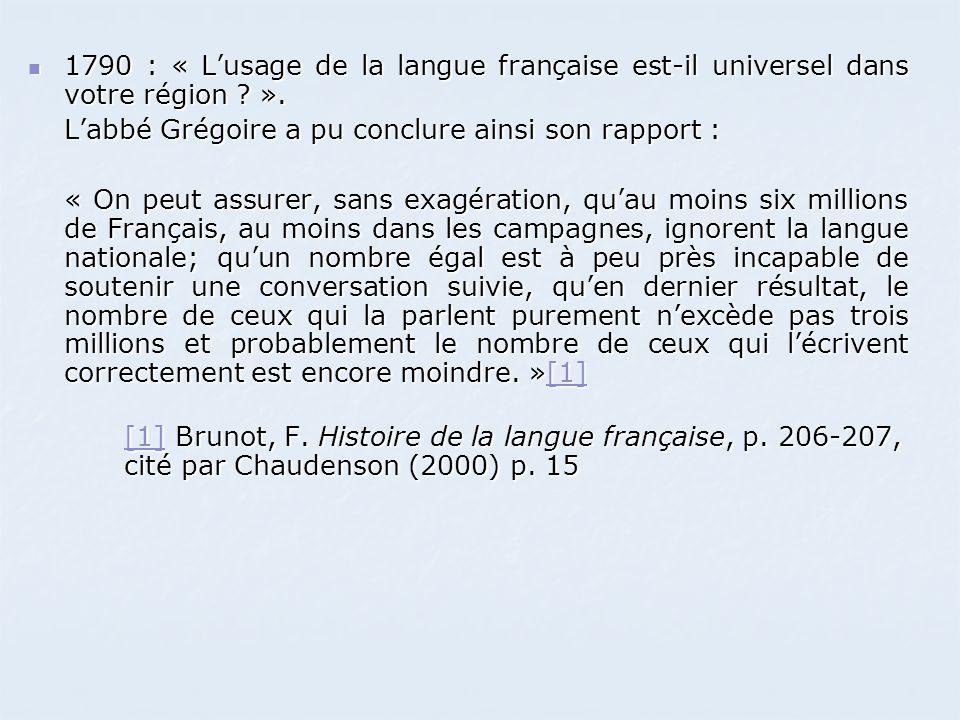 1790 : « L'usage de la langue française est-il universel dans votre région ».