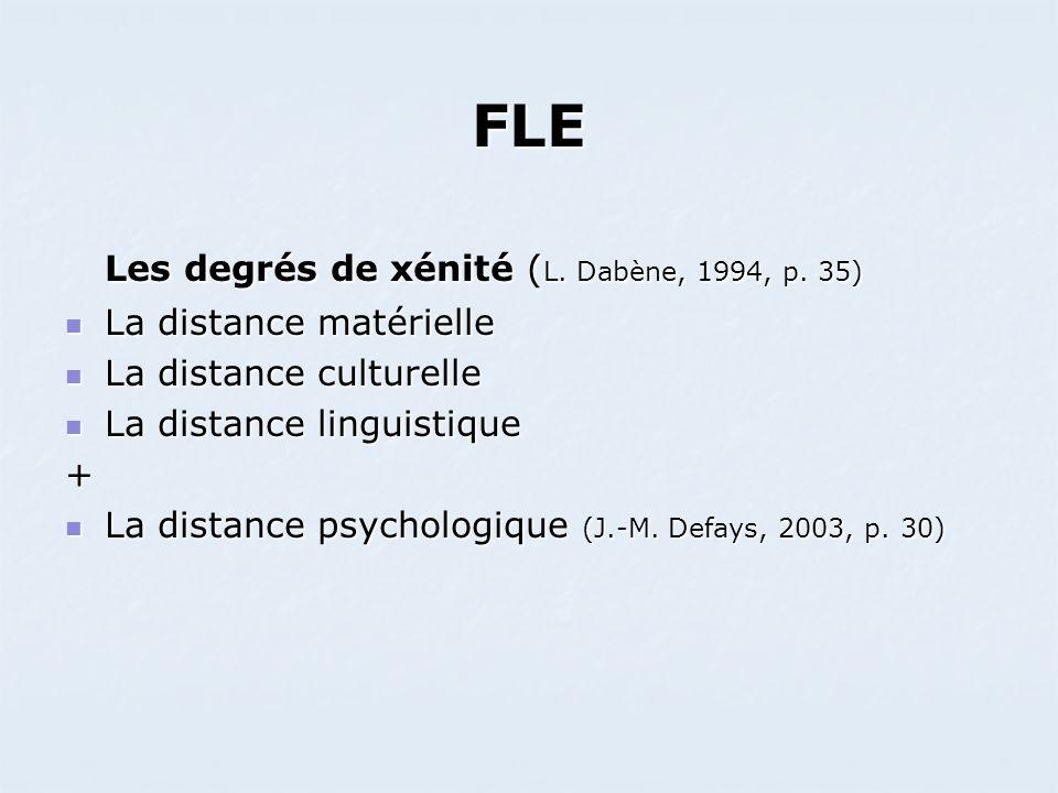 FLE Les degrés de xénité (L. Dabène, 1994, p. 35)