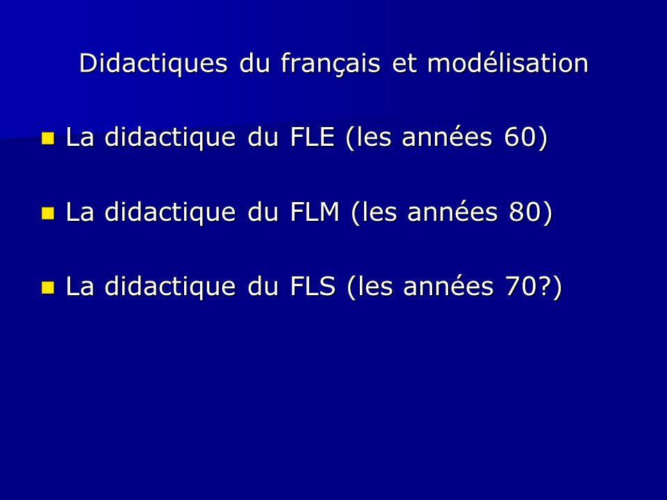 Didactiques du français et modélisation