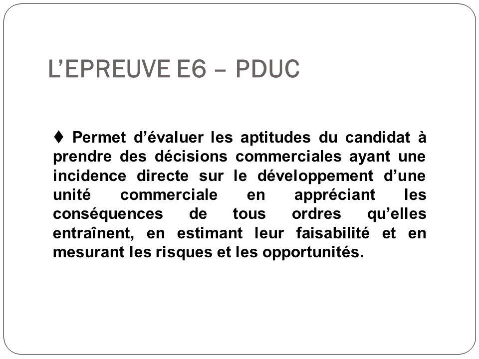 L'EPREUVE E6 – PDUC