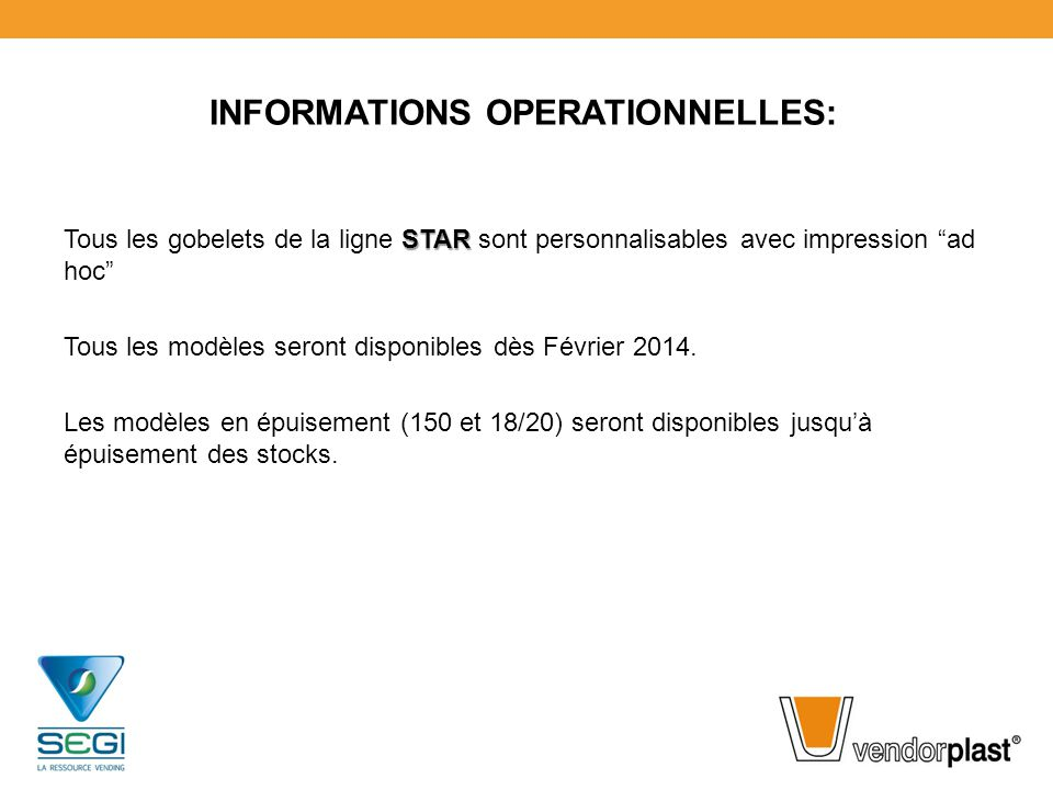 INFORMATIONS OPERATIONNELLES: