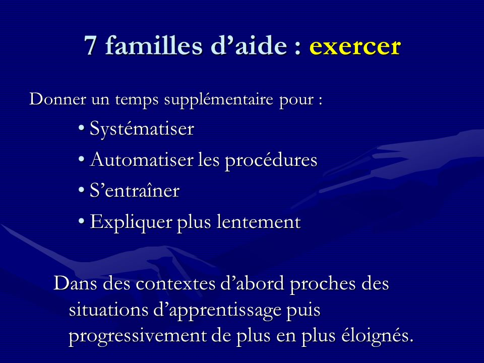 7 familles d'aide : exercer