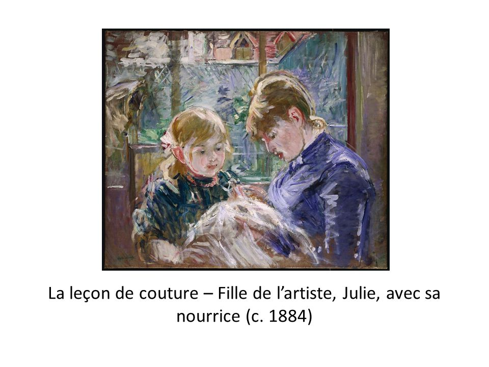 La leçon de couture – Fille de l'artiste, Julie, avec sa nourrice (c