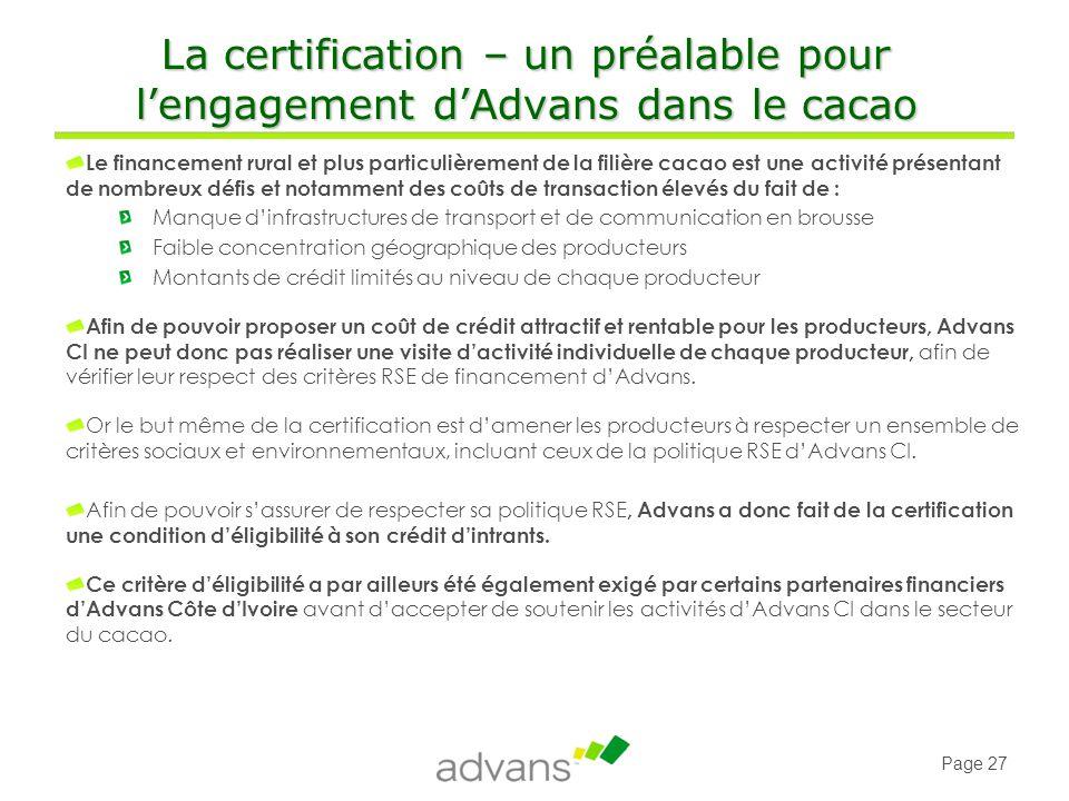 La certification – un préalable pour l'engagement d'Advans dans le cacao