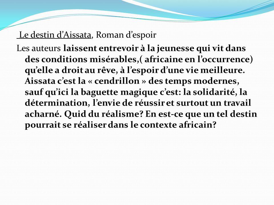 Le destin d'Aissata, Roman d'espoir