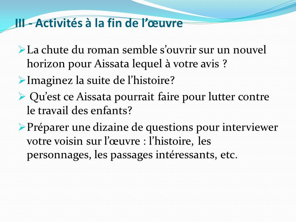 III - Activités à la fin de l'œuvre