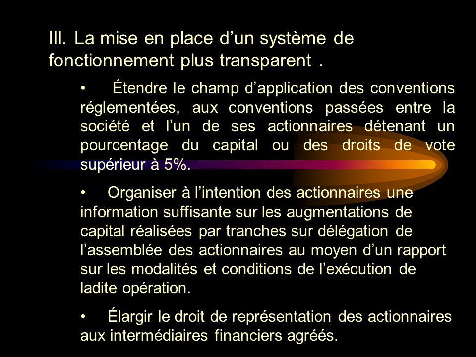 III. La mise en place d'un système de fonctionnement plus transparent .