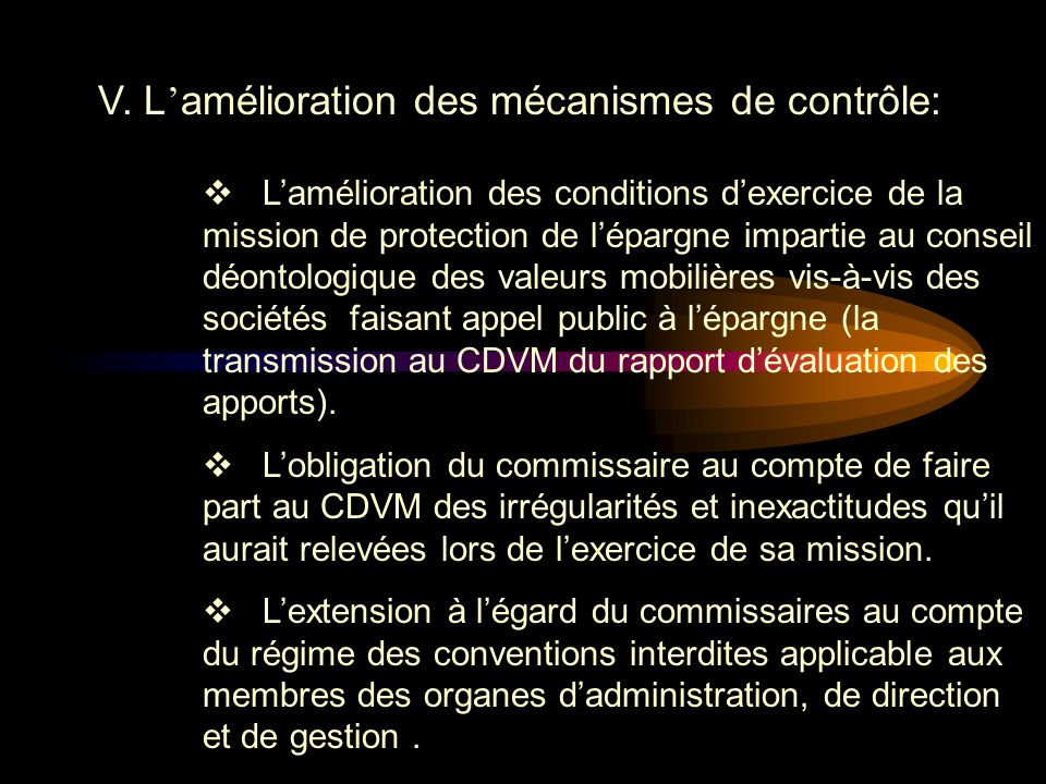 V. L'amélioration des mécanismes de contrôle: