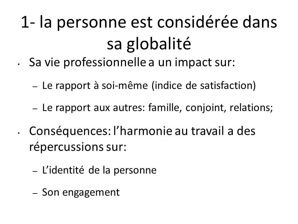 1- la personne est considérée dans sa globalité