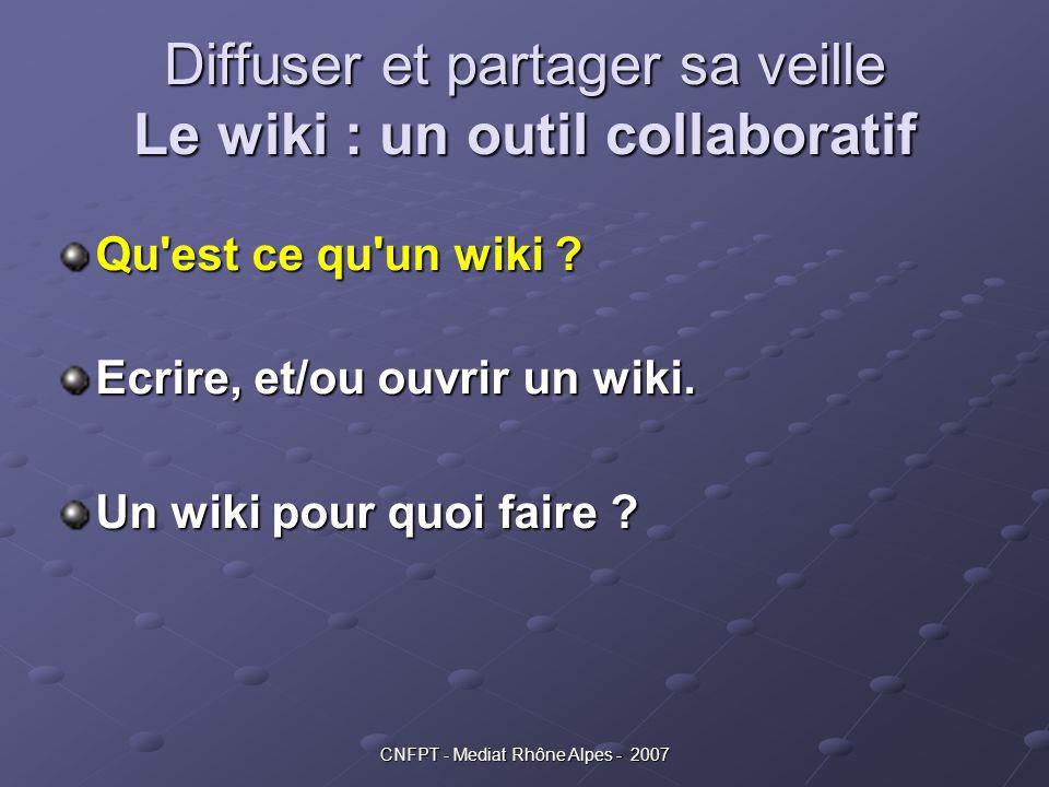 Diffuser et partager sa veille Le wiki : un outil collaboratif