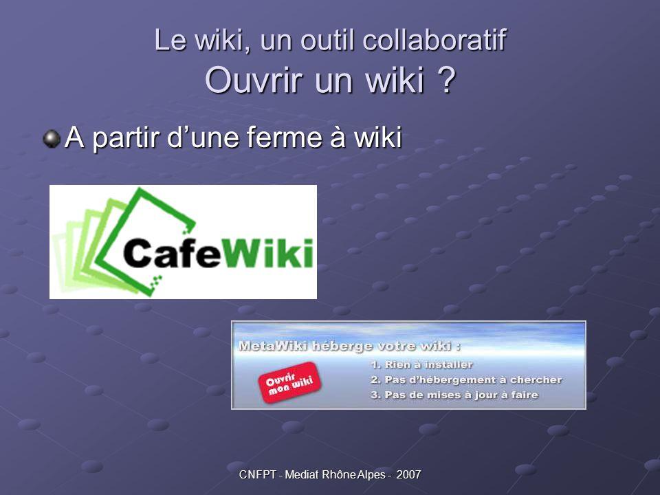 Le wiki, un outil collaboratif Ouvrir un wiki
