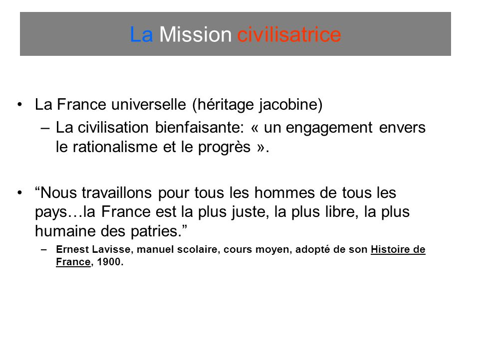La Mission civilisatrice