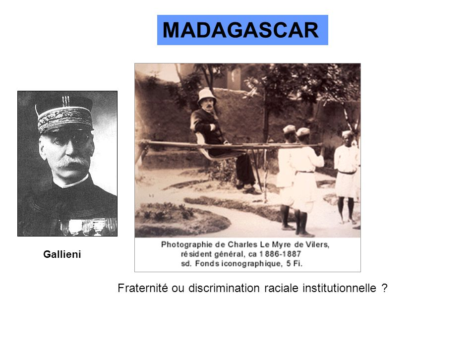 MADAGASCAR Fraternité ou discrimination raciale institutionnelle