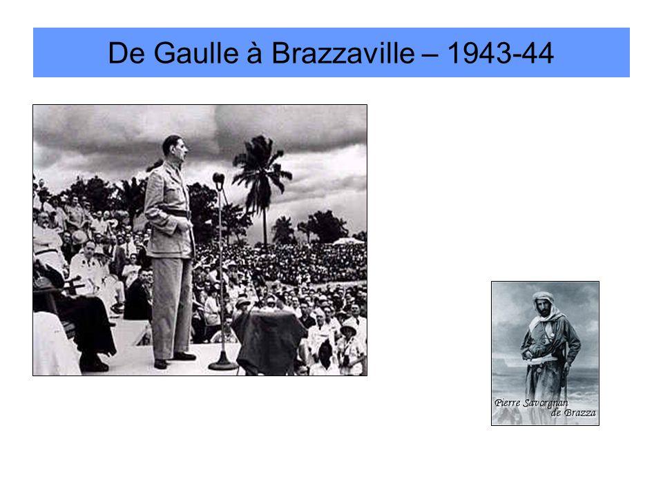 De Gaulle à Brazzaville – 1943-44