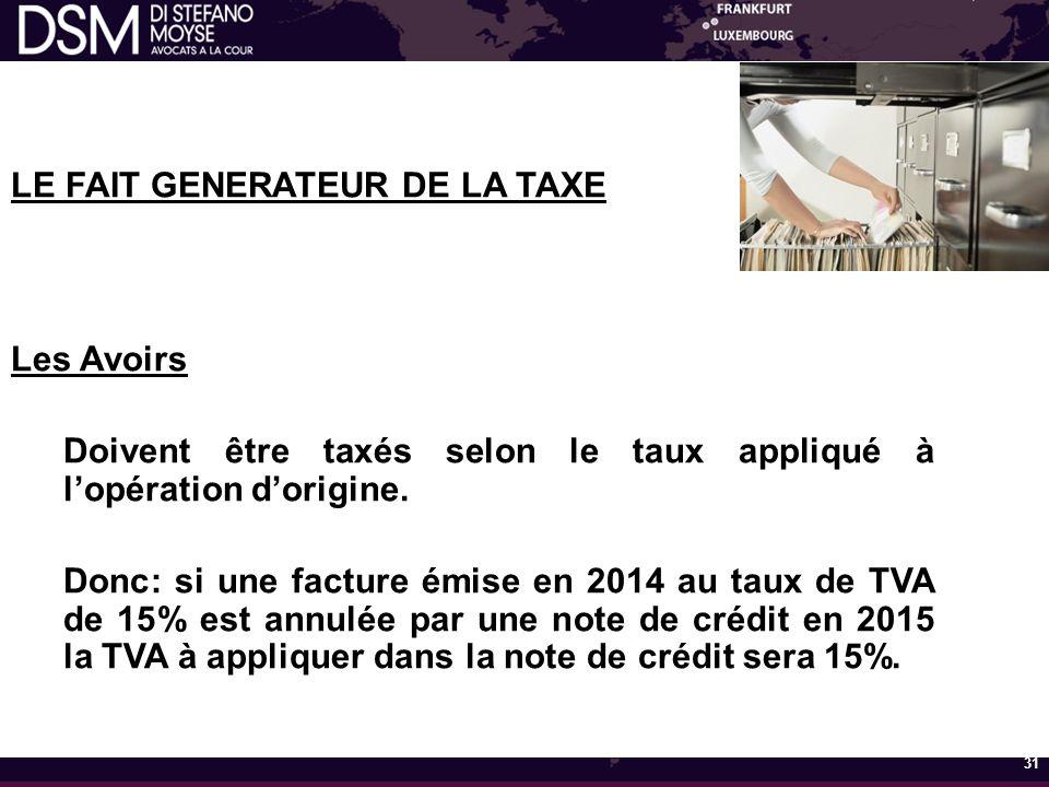 LE FAIT GENERATEUR DE LA TAXE