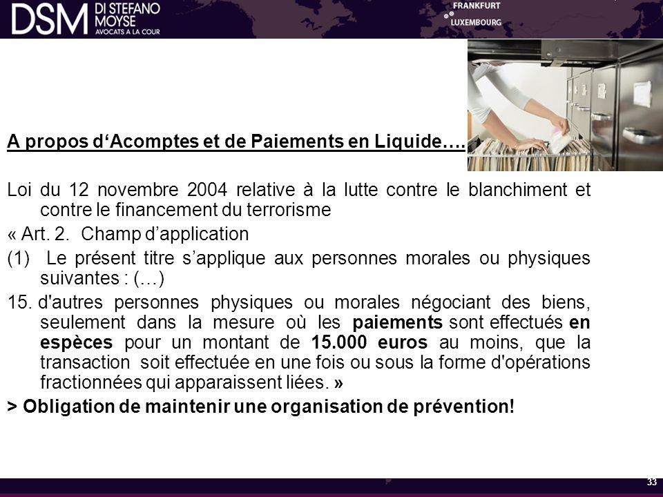 A propos d'Acomptes et de Paiements en Liquide….