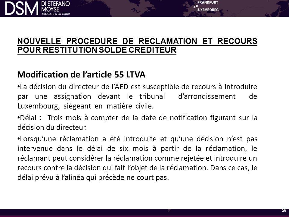 Modification de l'article 55 LTVA