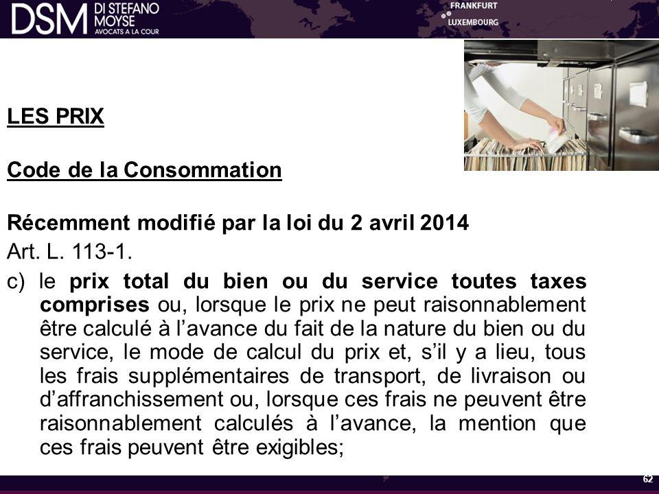 Code de la Consommation Récemment modifié par la loi du 2 avril 2014