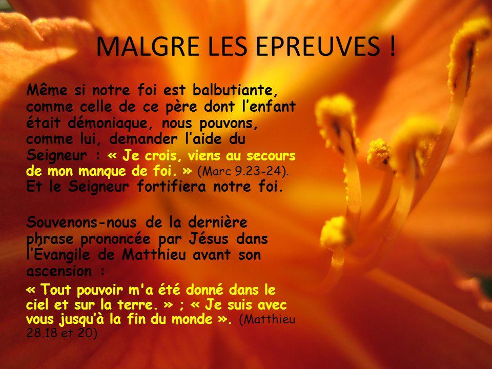 MALGRE LES EPREUVES !