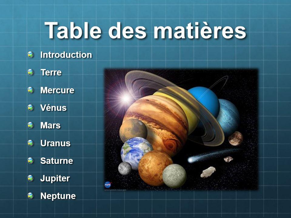 Table des matières Introduction Terre Mercure Vénus Mars Uranus