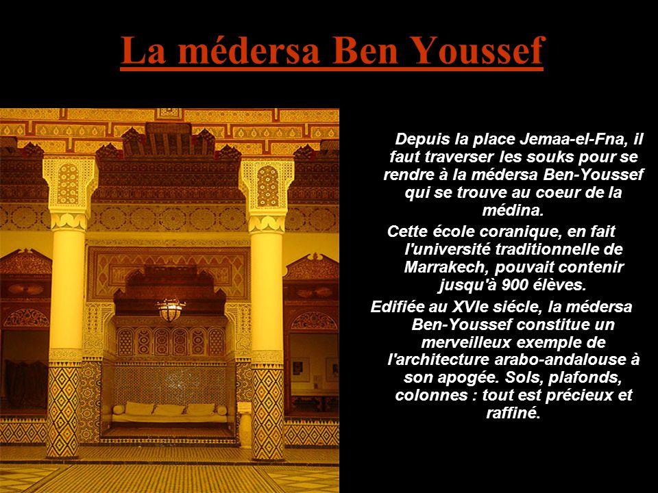 La médersa Ben Youssef