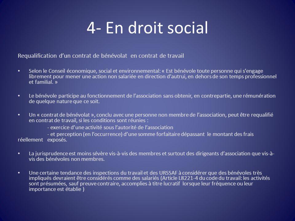 4- En droit social Requalification d'un contrat de bénévolat en contrat de travail.