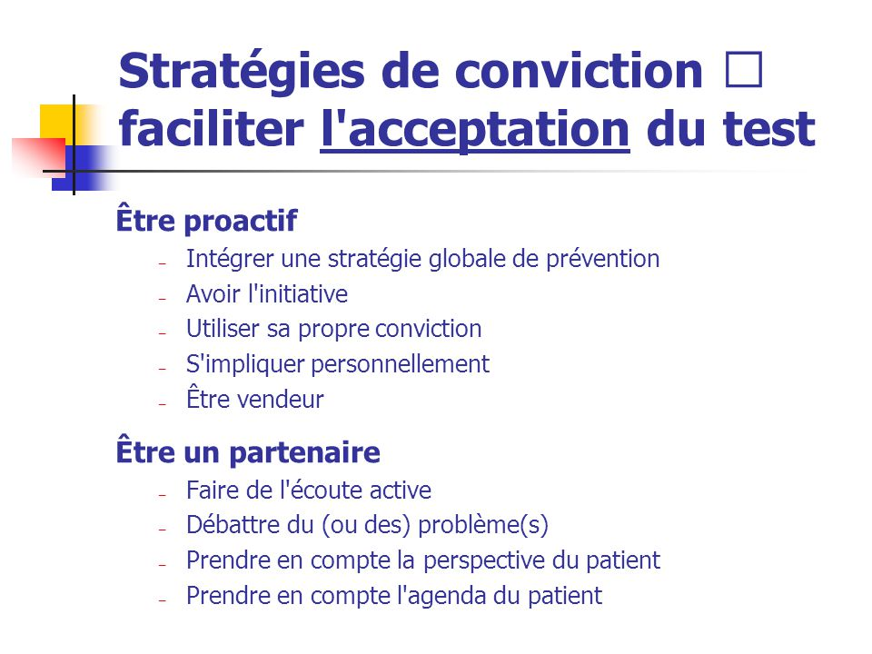 Stratégies de conviction  faciliter l acceptation du test