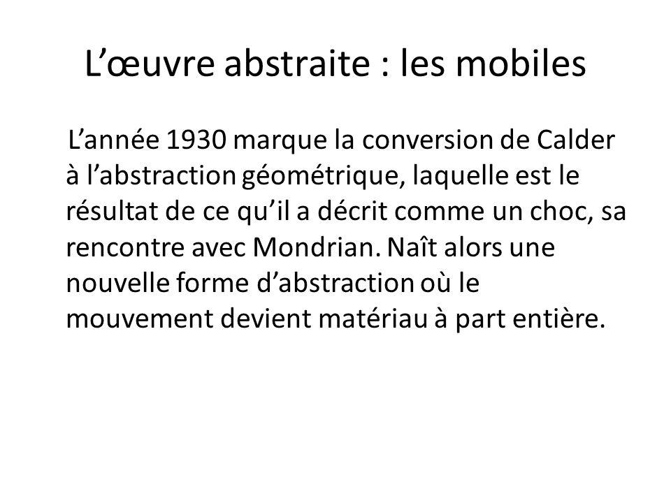 L'œuvre abstraite : les mobiles