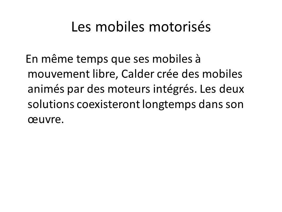 Les mobiles motorisés