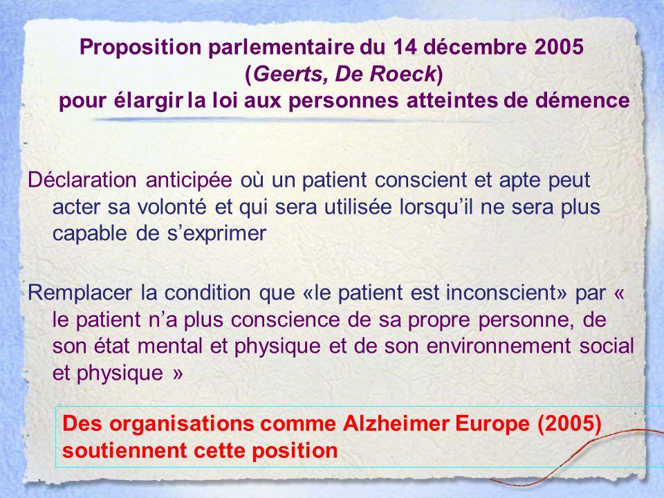 Proposition parlementaire du 14 décembre 2005 (Geerts, De Roeck) pour élargir la loi aux personnes atteintes de démence