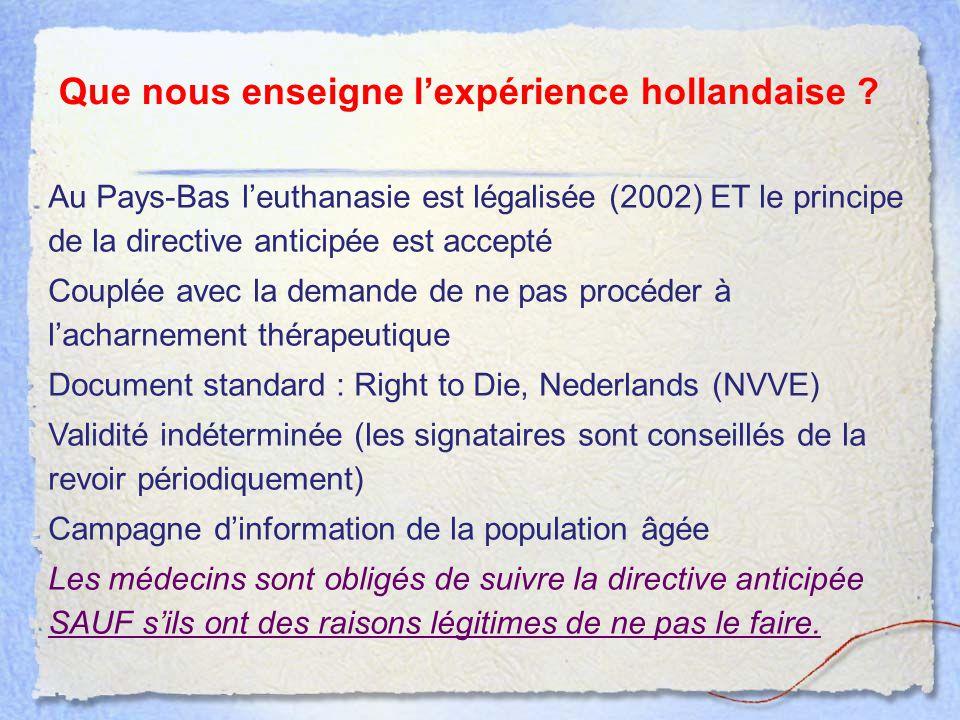 Que nous enseigne l'expérience hollandaise