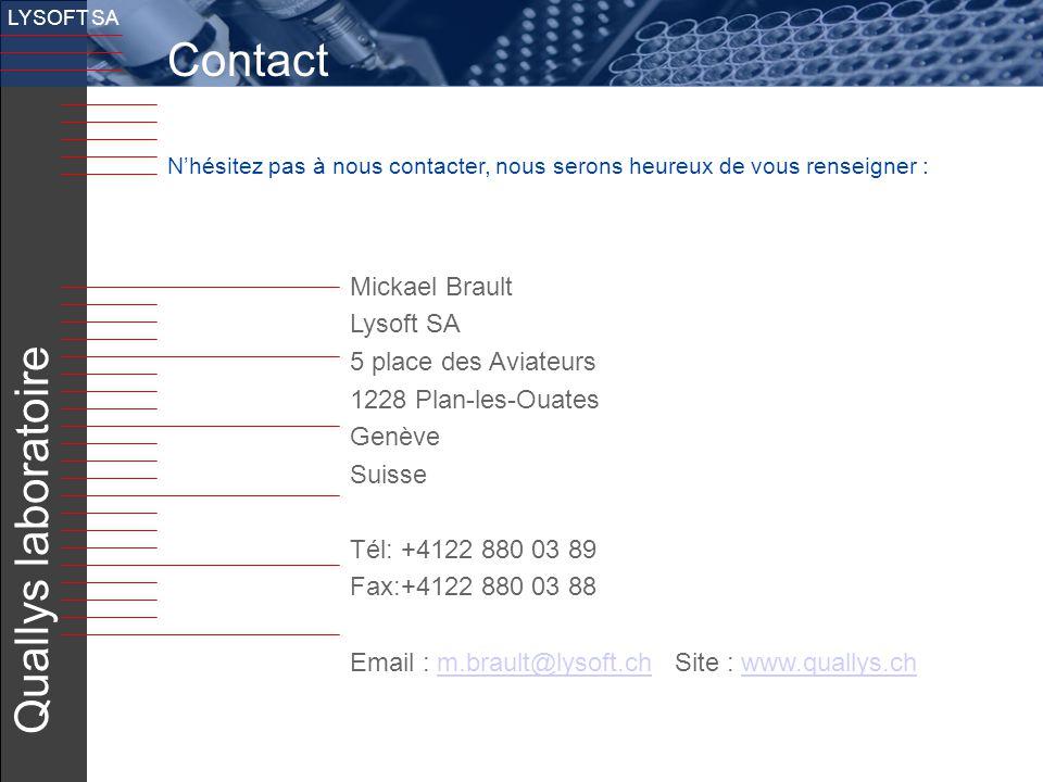 Contact Quallys laboratoire Mickael Brault Lysoft SA
