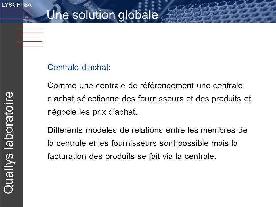 Une solution globale Quallys laboratoire Centrale d'achat: