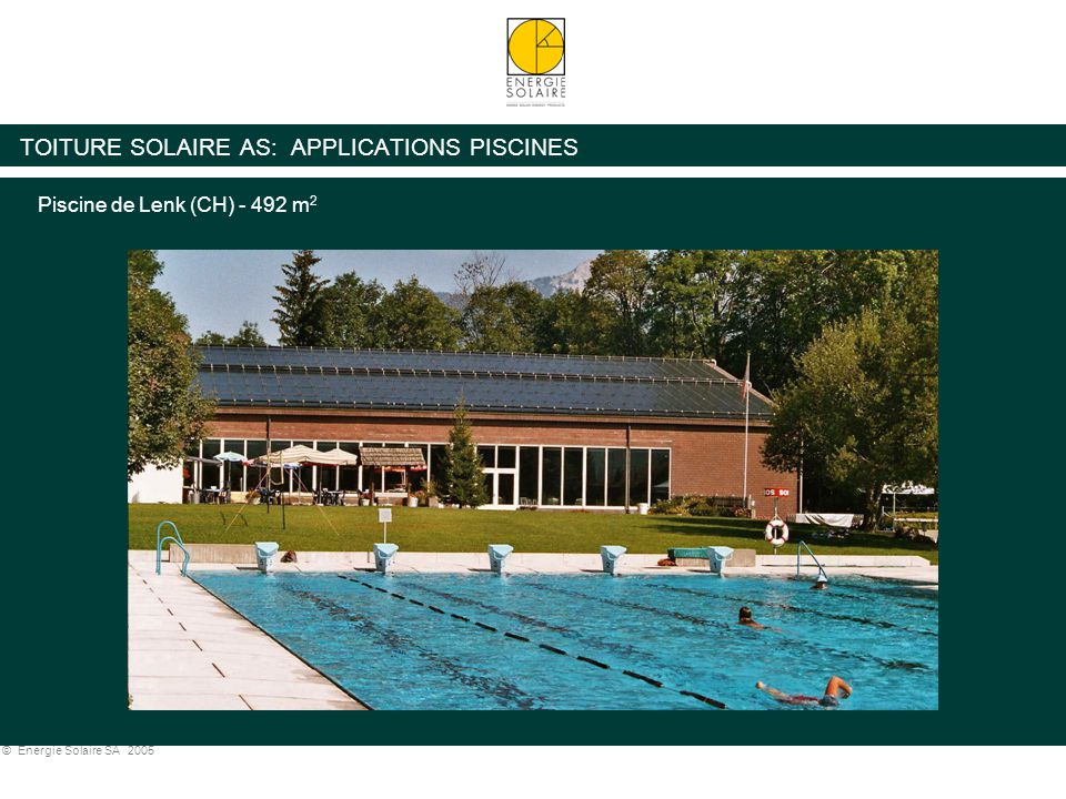 TOITURE SOLAIRE AS: APPLICATIONS PISCINES