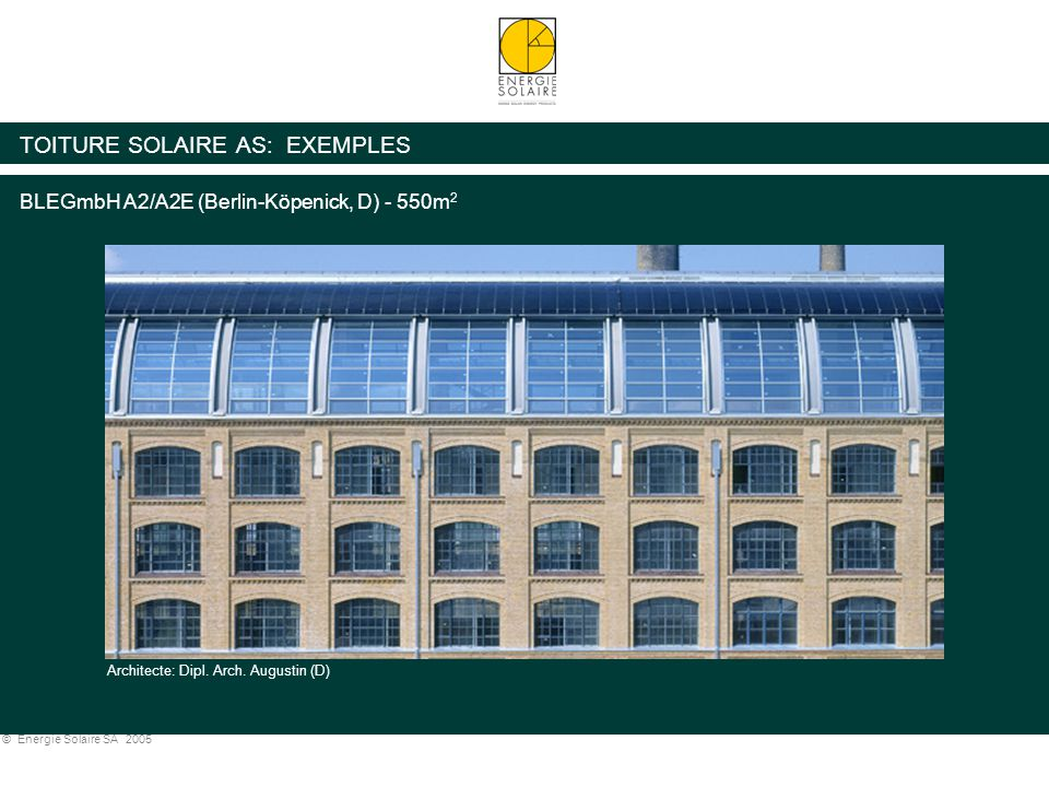TOITURE SOLAIRE AS: EXEMPLES