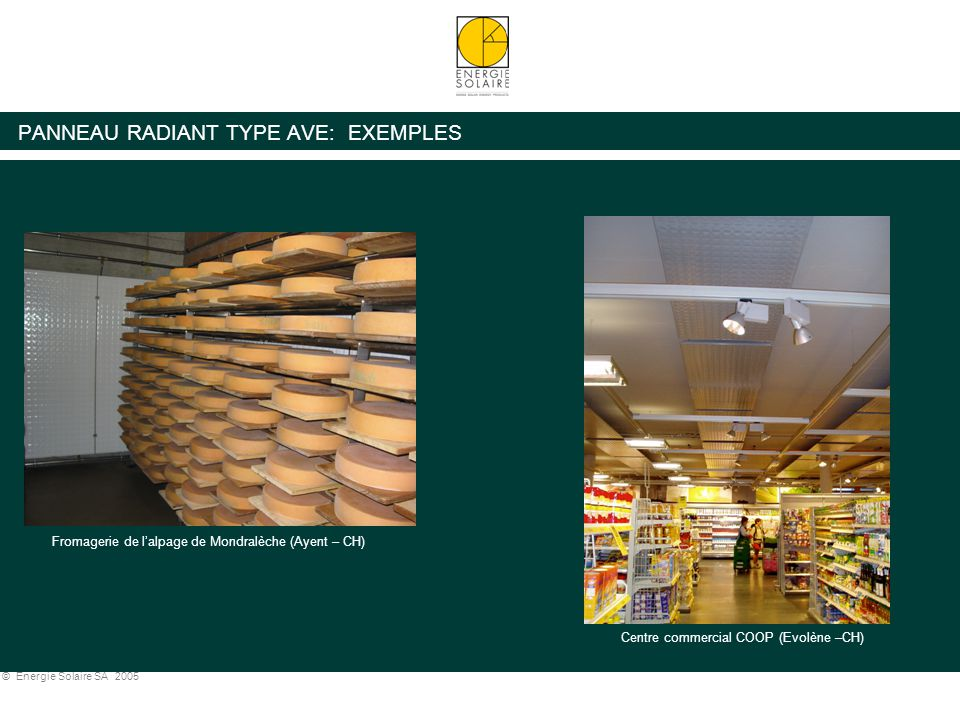 PANNEAU RADIANT TYPE AVE: EXEMPLES