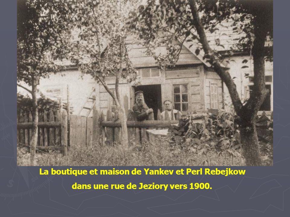 La boutique et maison de Yankev et Perl Rebejkow