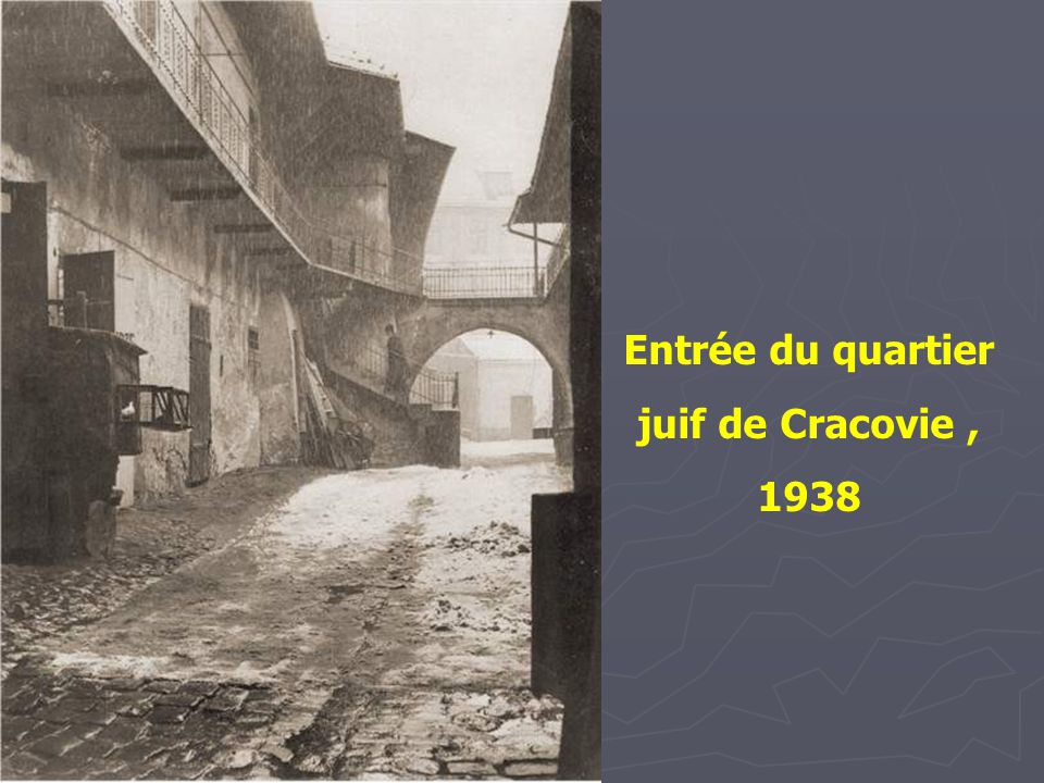 Entrée du quartier juif de Cracovie , 1938