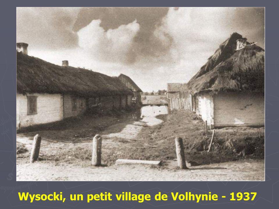 Wysocki, un petit village de Volhynie - 1937