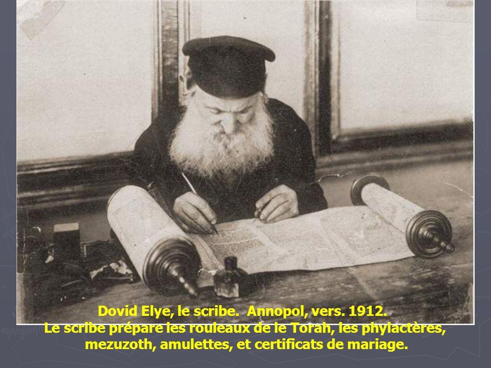 Dovid Elye, le scribe. Annopol, vers. 1912.