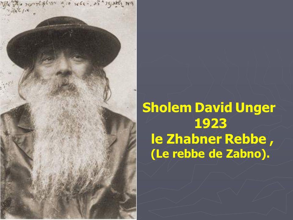 le Zhabner Rebbe , (Le rebbe de Zabno).